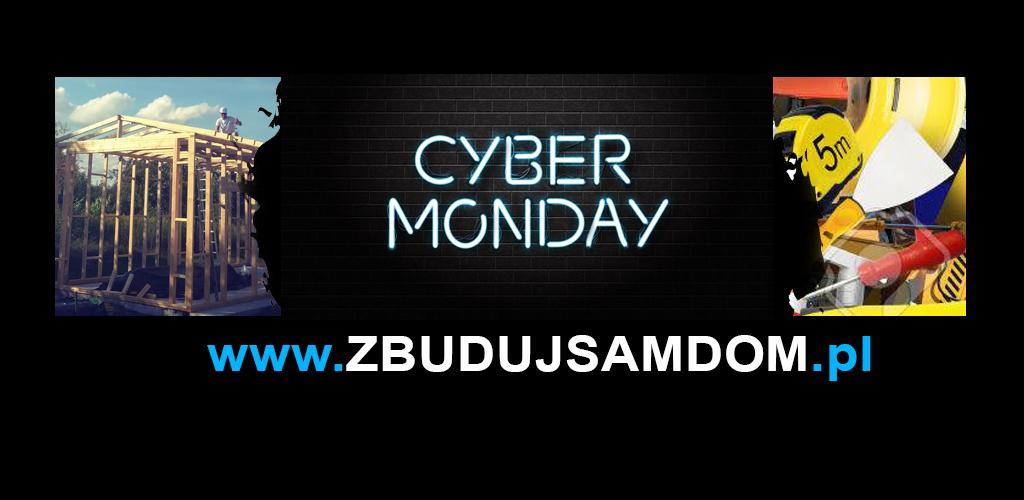 Ostatni dzień promocji na Zbuduj sam dom, Cyber Monday!